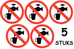 Set van 5 stuks; Geen drinkwater; Sticker. Rond 200 mm