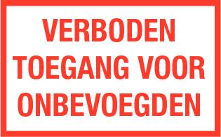 Verboden toegang voor onbevoegden; Sticker. 250 x 400 mm